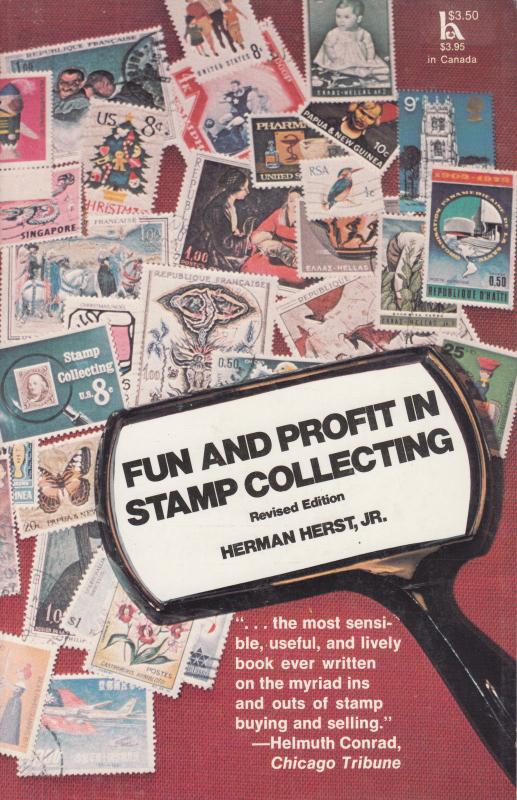Fun and Profit in Stamp Collecting, by Herman Herst, Jr. NEW