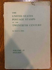 US Postage Stamps of the Twentieth Century by Johl 1938, Stamp Philately Book