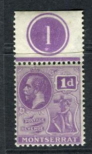 MONTSERRAT; 1922 early GV issue fine Mint hinged 1d. Marginal value
