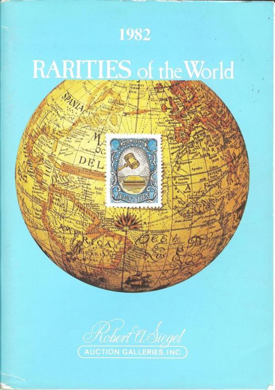 Rarities of the World 1982, Robert A. Siegel Auction Gall...