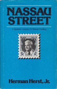 Nassau Street, by Herman Herst, Jr. A Quarter Century of Stamp Dealing, hardcove