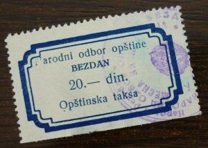 Yugoslavia Serbia BEZDAN Local Revenue Stamp 20 Din  CX1