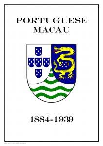 PORTUGUESE MACAU 1884 - 1939  PDF (DIGITAL) STAMP  ALBUM PAGES