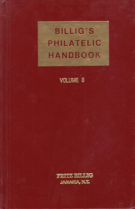 Billig's Philatelic Handbook, Vol 8 used. Index Vol 7 & 8, Numeral Cancels,