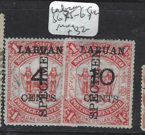 LABUAN (P1303B)  4C/$1., 10C/$1 SG 75-6 SPECIMEN  MOG