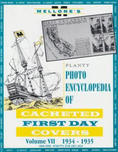 Mellone's Planty Photo Encyclopedia of Cacheted FDCs, Volume VII, 1934-35 issues