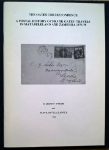 Oates Correspondence: Postal History Matabeleland and Zambesia 1873-75 ZAR Cape