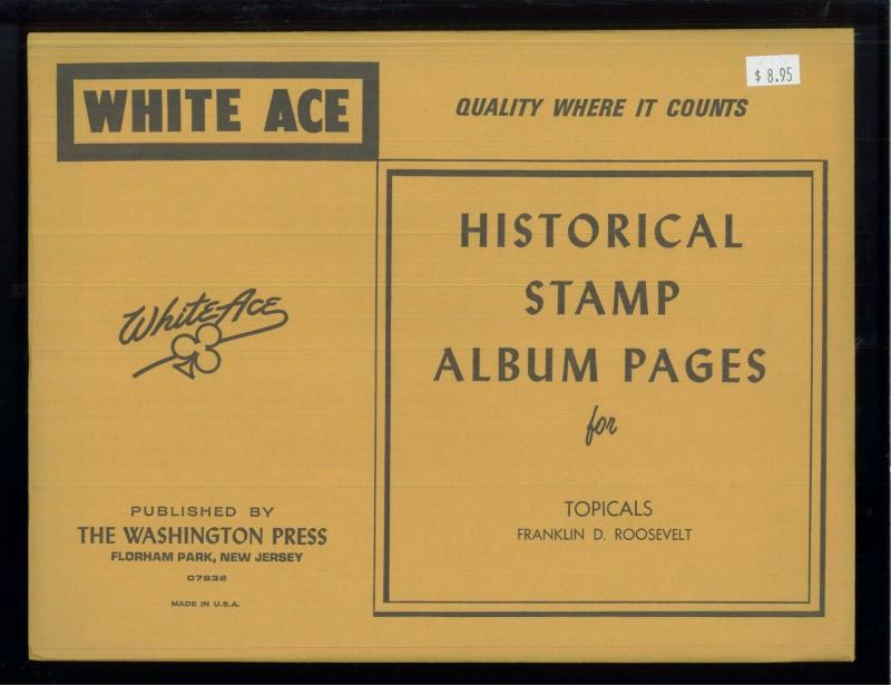 White Ace Stamp Album Pages Franklin D. Roosevelt Topical Blank Pages Pack of 12