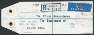 ADEN 1959 UK Colonial Office Air Mail  Reg mail bag tag to Aden............58372