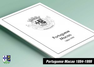 PRINTED PORTUGUESE MACAO 1884-1999 STAMP ALBUM PAGES (149 pages)