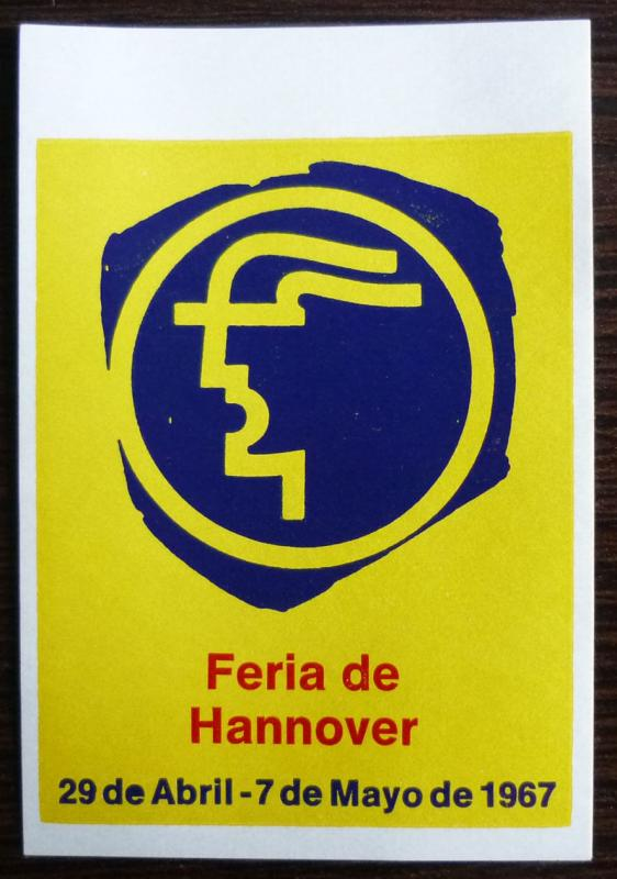 GERMANY - HANNOVER - POSTER STAMP - MESSE - FAIR! foire 1967  J9