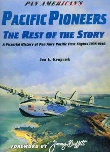 Pan American's Pacific Pioneers  Jon Krupnick Published 2000
