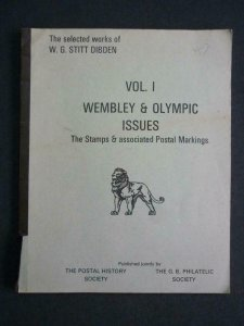 WEMBLEY & OLYMPIC ISSUES THE STAMPS & ASSOCIATED POSTAL MARKINGS by STITT DIBDEN