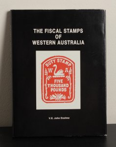 AUSTRALIA - Western Australia: The Fiscal Stamps by John Dzelme.