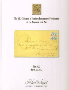 2012 Siegel Auction #1022 Catalog - Postmaster Provisionals