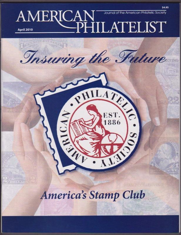 APS Magazine Apr 2010 Insuring the Future / America's Stamp Club - I Combine S/H