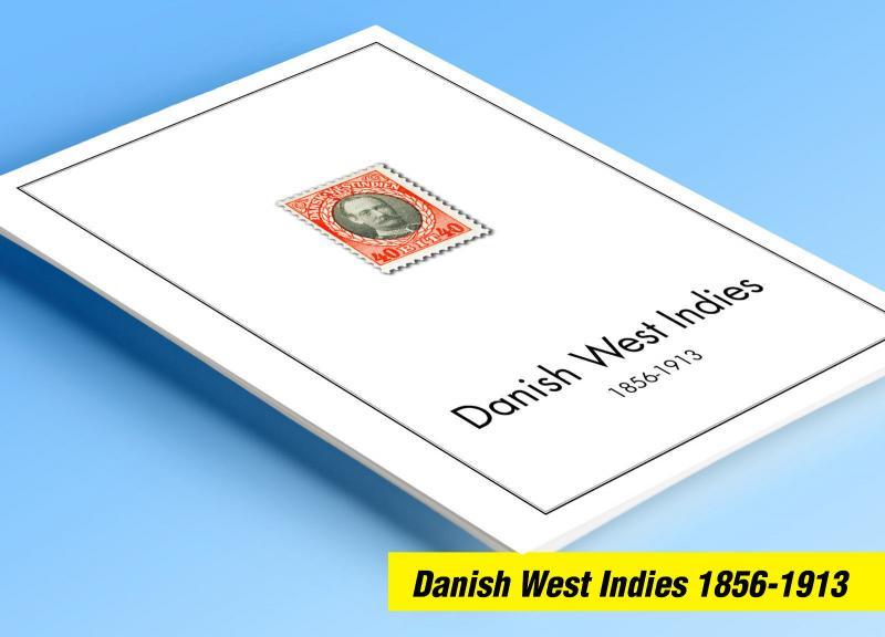 COLOR PRINTED DANISH WEST INDIES 1856-1913 STAMP ALBUM PAGES (5 illustr. pages)