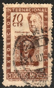 MEXICO 826 10c Cent Intl Phil Exhib FDR & Mexico #1 Used VF. (893)