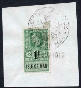 Isle of Man KGVI 1/- Key Plate Type Revenue CDS on Piece
