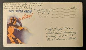1944 Full Speed Ahead Los Angeles CA Fort Lewis WA WWII Patriotic Cover
