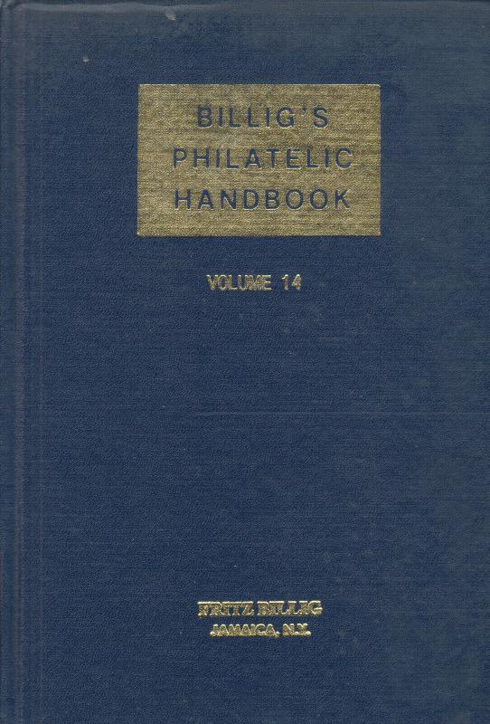Billig's Philatelic Handbook, Vol 14 used. Index Vol I-XIV, Forgeries, Japanese