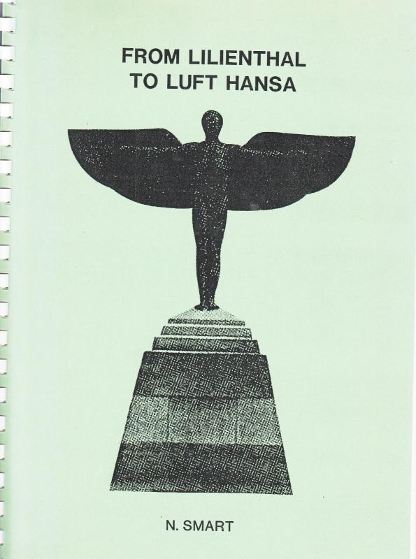 Germany - From Lilienthal to Luft Hansa by N.Smart (1988) (102p)