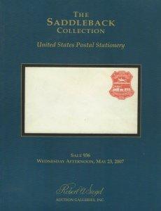 Saddleback Coll. of U.S. Postal Stationery, R.A. Siegel, Sale #878, May 23, 2007