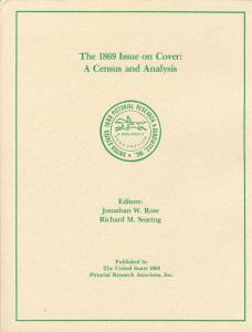 The 1869 Issue on Cover: A Census and Analysis,