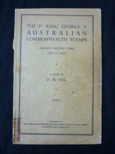 THE 1d KING GEORGE V AUSTRALIAN COMMONWEALTH STAMPS SURFACE PRINTED by D M NEIL