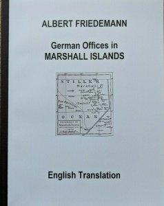 MARSHALL ISLANDS  German Colonies Friedemann Stamp Postmarks English Translation