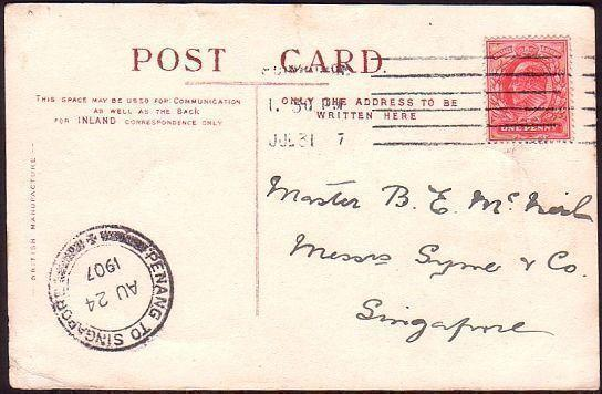 MALAYA 1907 postcard ex UK - PENANG TO SINGAPORE marine post cds