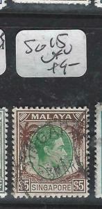 SINGAPORE   (P0906B)  KGVI  $5.00  SG 15   VFU