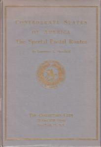 Confederate States of America, The Special Postal Routes, by Lawrence Shenfield