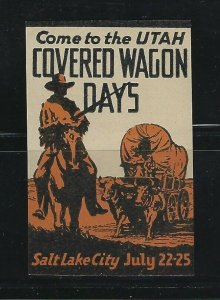 UNITED STATES - COME TO UTAH COVERED WAGON DAYS POSTER STAMP MNH CINDERELLA