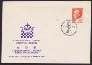 YUGOSLAVIA 1972 CHESS cover and commem Chess postmark.......................7274