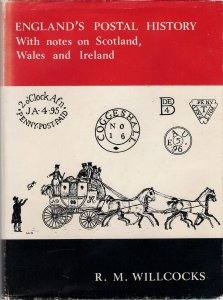 ENGLAND'S POSTAL HISTORY with notes on SCOTLAND WALES IRELAND