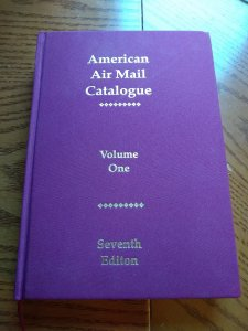 American Airmail Catalog - Vol.1 - Seventh Ed. - Brand New - Retail $75.00