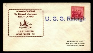 USS RALEIGH CL-7 Naval Cachet Cover Commemorating 18th Anniv Keel Laying F