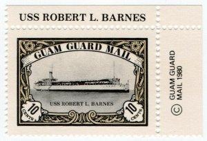(I.B) Guam Local Post : Guam Guard Mail 10c (USS Robert L Barnes)