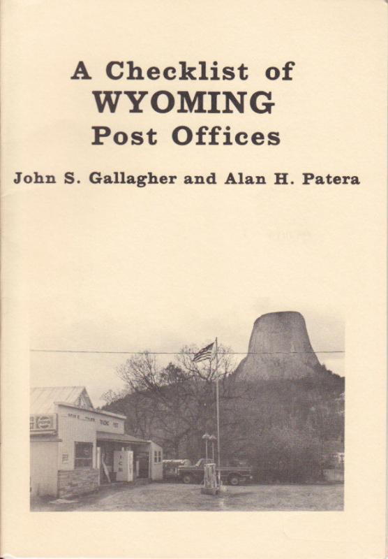 Checklist of Wyoming Post Offices, by Alan Patera
