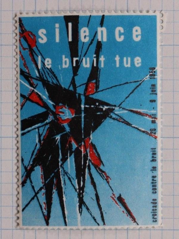silence the noise kills crusade against 1958 French art ad Poster stamp seal DL