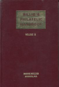 Billig's Philatelic Handbook, Vol 5. Index Vol 1-6, Booklets, Forgeries, Cancels