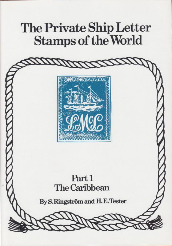 The Private Ship Letters of the World, by Ringström, Part 1, The Caribbean