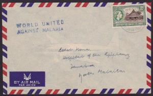 SOLOMON IS 1962 cover WORLD UNITED AGAINST MALARIA slogan..................67299