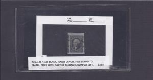 1857 #36 12cBLACK TOWN CANCEL TIES STAMP TO SMALL PIECE W/PART OF 2ND STAMP@LEFT