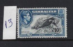 GIBRALTAR SCOTT #117 1938-49 GEORGE VI 10 SHILLING - PERF 13- MINT NEVERHINGED