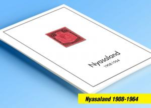 COLOR PRINTED NYASALAND 1908-1964 STAMP ALBUM PAGES (13 illustrated pages)