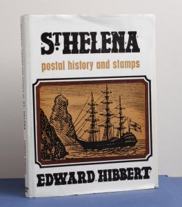 CATALOGUES & LITERATURE St Helena Postal History & Stamps by Hibbert.