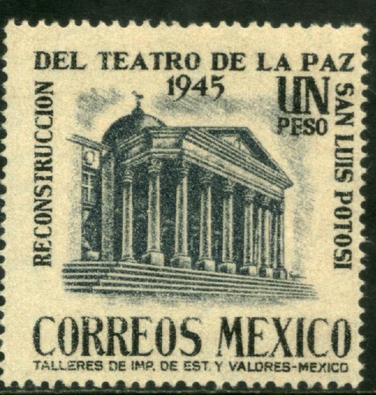 MEXICO 802, $1P Reconstr La Paz Theater S L Potosi MINT, NH. F-VF