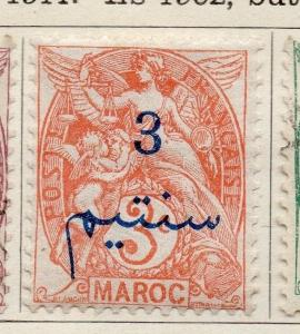 French Morocco 1911 Early Issue Fine Mint Hinged 3c. Surcharged 142842